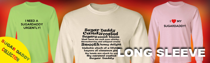 Sugar Daddy Long Sleeve T-Shirts