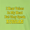 I Hear Voices In My Head But They Speak Russian Long Sleeve T-Shirt