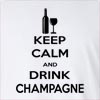 Keep Calm And Drink Champagne Long Sleeve T-Shirt
