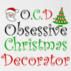 OCD Obsessive Christmas Decorator Long Sleeve T-Shirt
