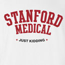 Stanford Medical Just Kiddig Funny T Shirt
