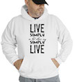 Live Simply So That Others May Simply Live Hooded Sweatshirt