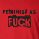Feminist As Fuck  Long Sleeve T-Shirt