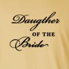 Daughter of the Bride Long Sleeve T-Shirt