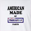 American Made Of Tristanian Parts Long Sleeve T-Shirt