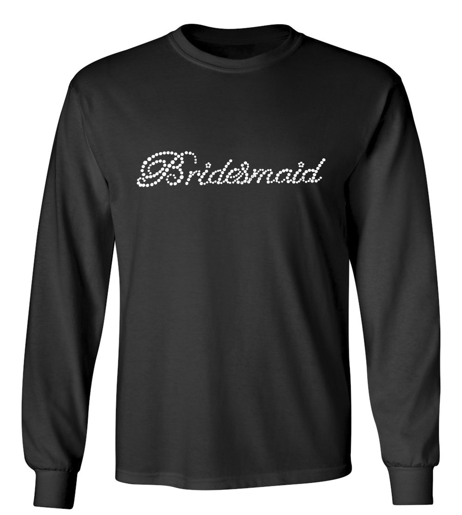 Bridesmaid Rhinestones Wedding Long Sleeve T-Shirt